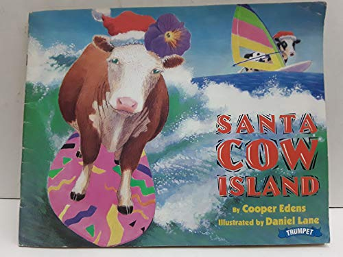 Santa Cow Island (0440836948) by Edens, Cooper