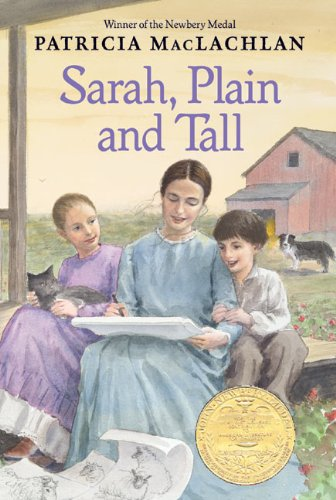 Sarah Plain and Tall (0440840007) by Patricia MacLachlan