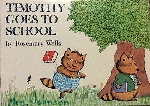 9780440840534: Timothy Goes to School
