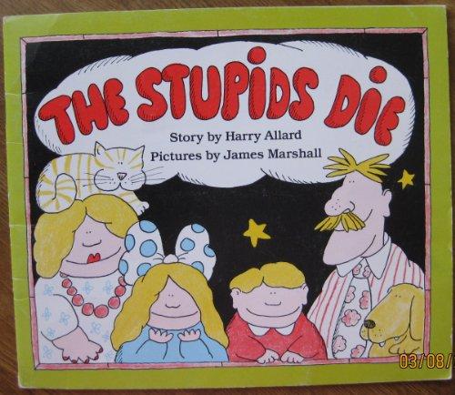 9780440841050: the stupids die