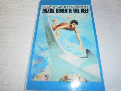 9780440841425: shark beneath the reef