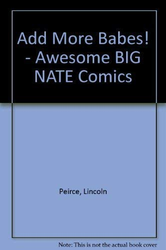 9780440841777: Add More Babes! - Awesome BIG NATE Comics