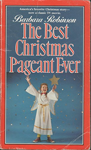 The Best Christmas Pageant Ever (9780440842491) by Barbara Robinson