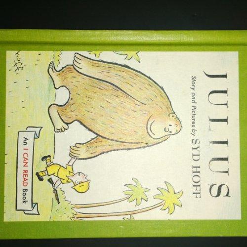 Julius (I Can Read Book): Syd Hoff