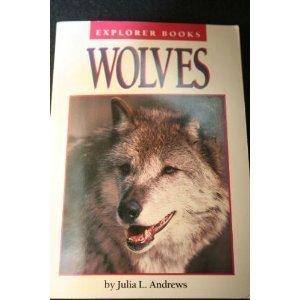 9780440843023: Wolves (Explorer books)