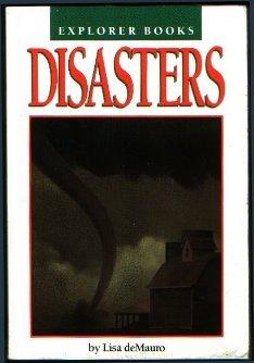 Disasters (Explorer books): Lisa DeMauro
