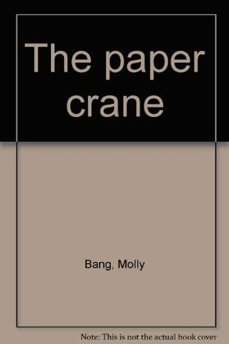 9780440843344: The paper crane