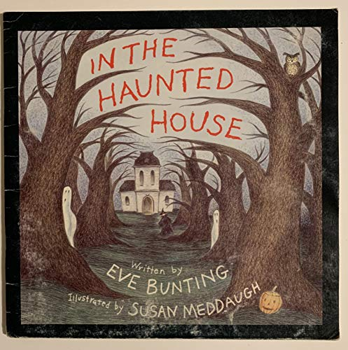 In the Haunted House: Eve Bunting