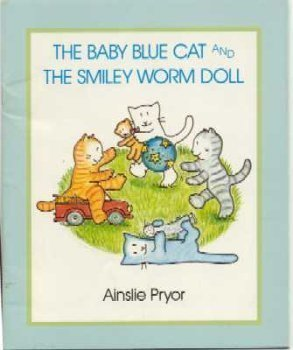 9780440843733: The Baby Blue Cat and the Smiley Worm doll (Trumpet Club Special Edition)