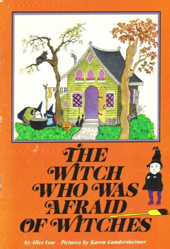 The witch who was afraid of witches by Alice Low: Trumpet