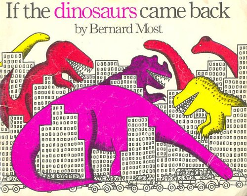 9780440844426: If the Dinosaurs Came Back