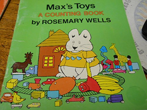 MAX'S TOYS A COUNTING BOOK (0440844509) by ROSEMARY WELLS