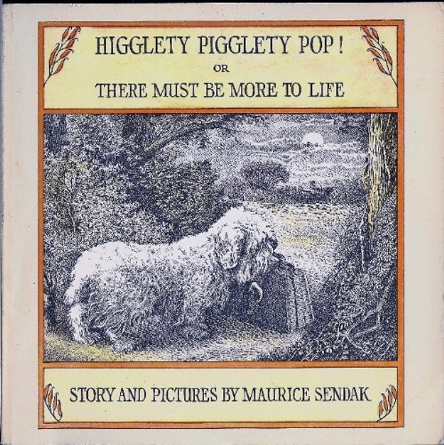 9780440845041: Higglety Pigglety Pop ! Or Ther Must be More to Life