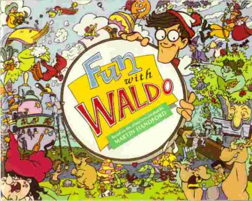 Fun with Waldo (Where's Waldo?): Martin Handford
