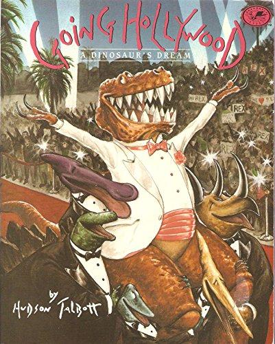 9780440845973: Going Hollywood (A Dinosaur's Dream, Volume 2)
