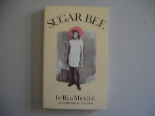 Sugar Bee: Micklish, Rita, Lewin, Ted, ill.,