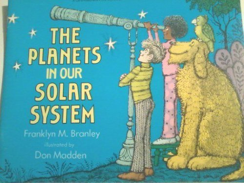 The Planets in Our Solar System: Branley, Franklyn M.,