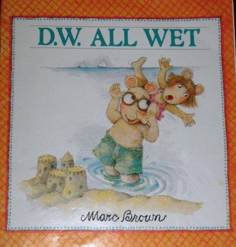 9780440846581: D.W. all wet