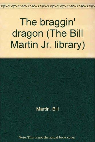 9780440847106: The braggin' dragon (The Bill Martin Jr. library)