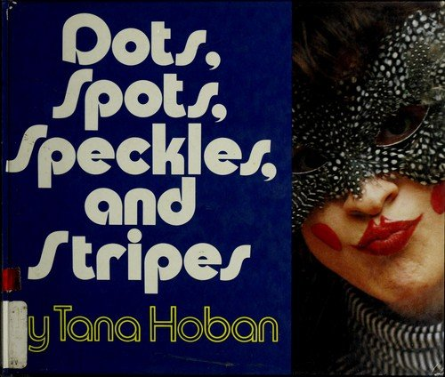 9780440847519: Dots, Spots, Speckles, and Stripes