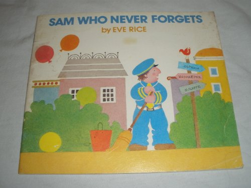 Sam Who Never Forgets: Rice, Eve,