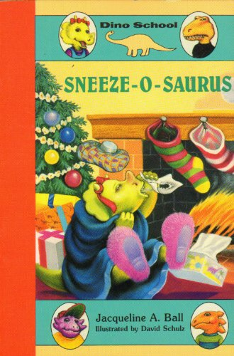 9780440848370: Sneeze-o-saurus (Dino School)