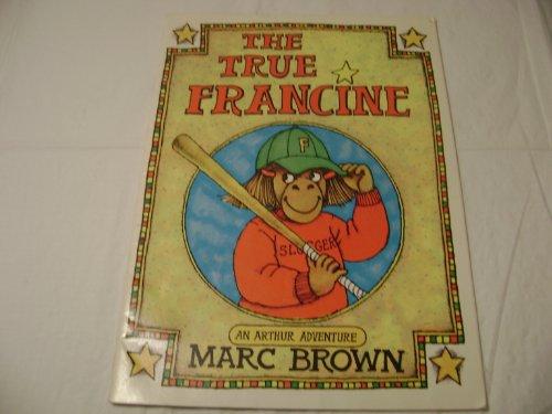9780440848417: The True Francine (An Arthur Adventure)
