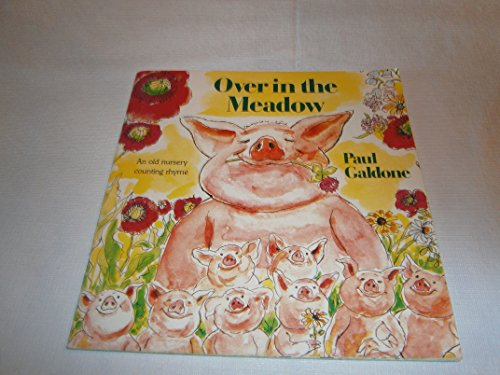 Over in the Meadow: An Old Nursery Counting Rhyme: Galdone, Paul