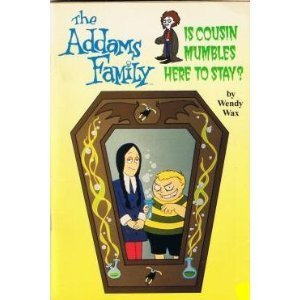 9780440848998: Title: Is Cousin Mumbles Here to Stay The Addams Family