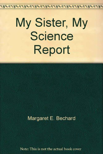 9780440849476: My Sister, My Science Report