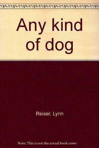 9780440849742: Any kind of dog
