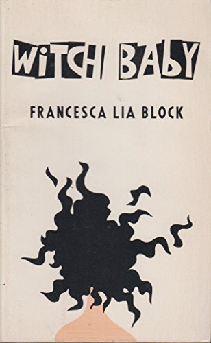 Witch Baby: Francesca Lia Block