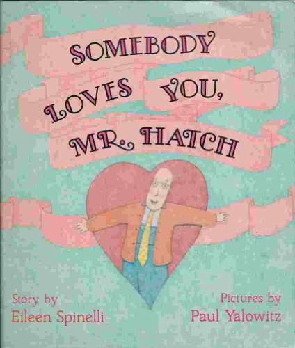 9780440849896: Somebody Loves You, Mr Hatch