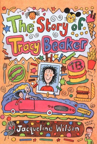 The Story Of Tracy Beaker : Jacqueline Wilson