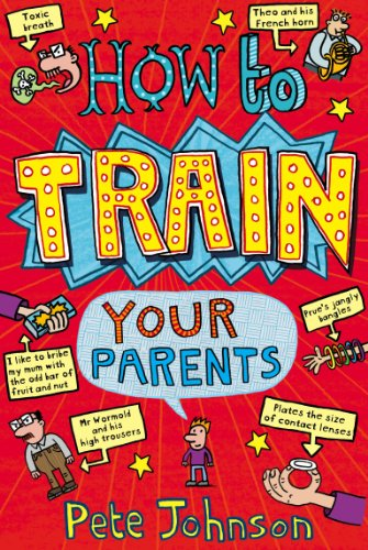 9780440864394: How To Train Your Parents
