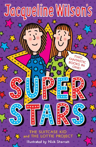 9780440864554: Jacqueline Wilson's Super Stars: The Suitcase Kid and The Lottie Project