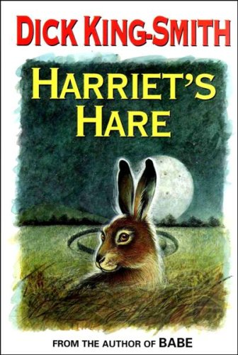 Harriets Hare: King-Smith, Dick