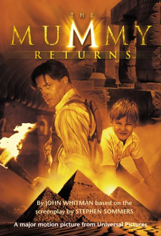 THE ''MUMMY RETURNS'': JUNIOR NOVELISATION (THE MUMMY RETURNS)': JOHN ...