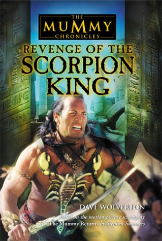 9780440864738: 'THE ''MUMMY RETURNS'': SCORPION KING'S STORY (THE MUMMY CHRONICLES)'