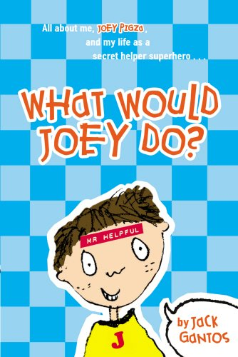 9780440865216: What Would Joey Do? (Joey Pigza)