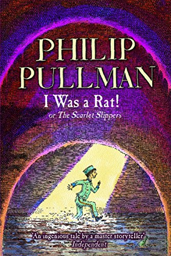 9780440866398: I Was a Rat!: Or, the Scarlet Slippers