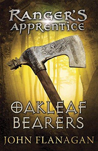 Oakleaf Bearers (Ranger's Apprentice Book 4) (Paperback): John Flanagan
