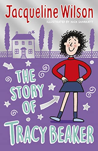 The Story of Tracy Beaker: Jacqueline Wilson, Nick