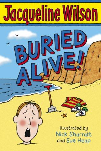 Buried Alive!: Wilson, Jacqueline