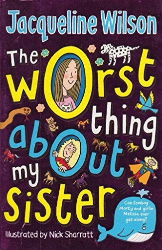 9780440870487: THE WORST THING ABOUT MY SISTER
