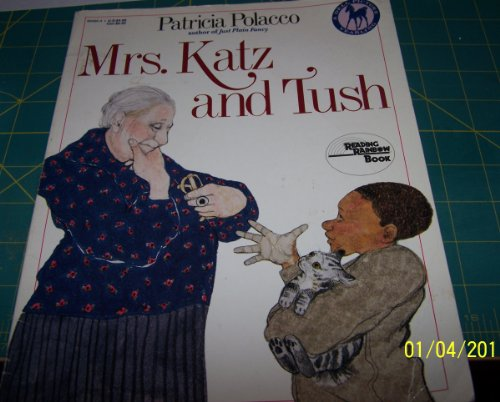 Mrs. Katz and Tush: Patricia Polacco
