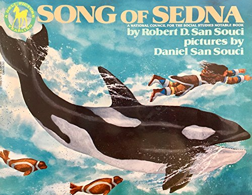 Song of Sedna: San Souci, Robert D., adapted by