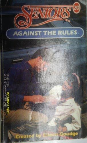 9780440900962: AGAINST THE RULES (Seniors)