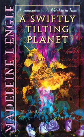 A Swiftly Tilting Planet (The Time Quartet): Madeleine L'Engle