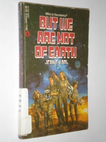 9780440904892: But We Are Not of Earth